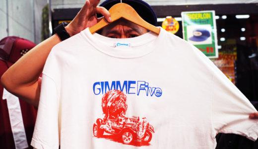 GIMME FIVE |コレクションブランドのストリート贔屓はギミーファイブが源流 !?