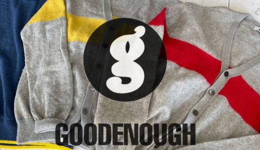 GOODENOUGH|ビジネスセンスも類まれな存在だったグッドイナフ